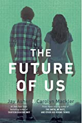 The Future of Us Kindle Edition
