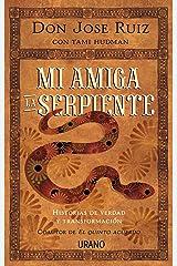 Mi amiga la serpiente (Spanish Edition) Paperback