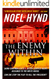 The Enemy Within - A novel of the U.S. Secret Service