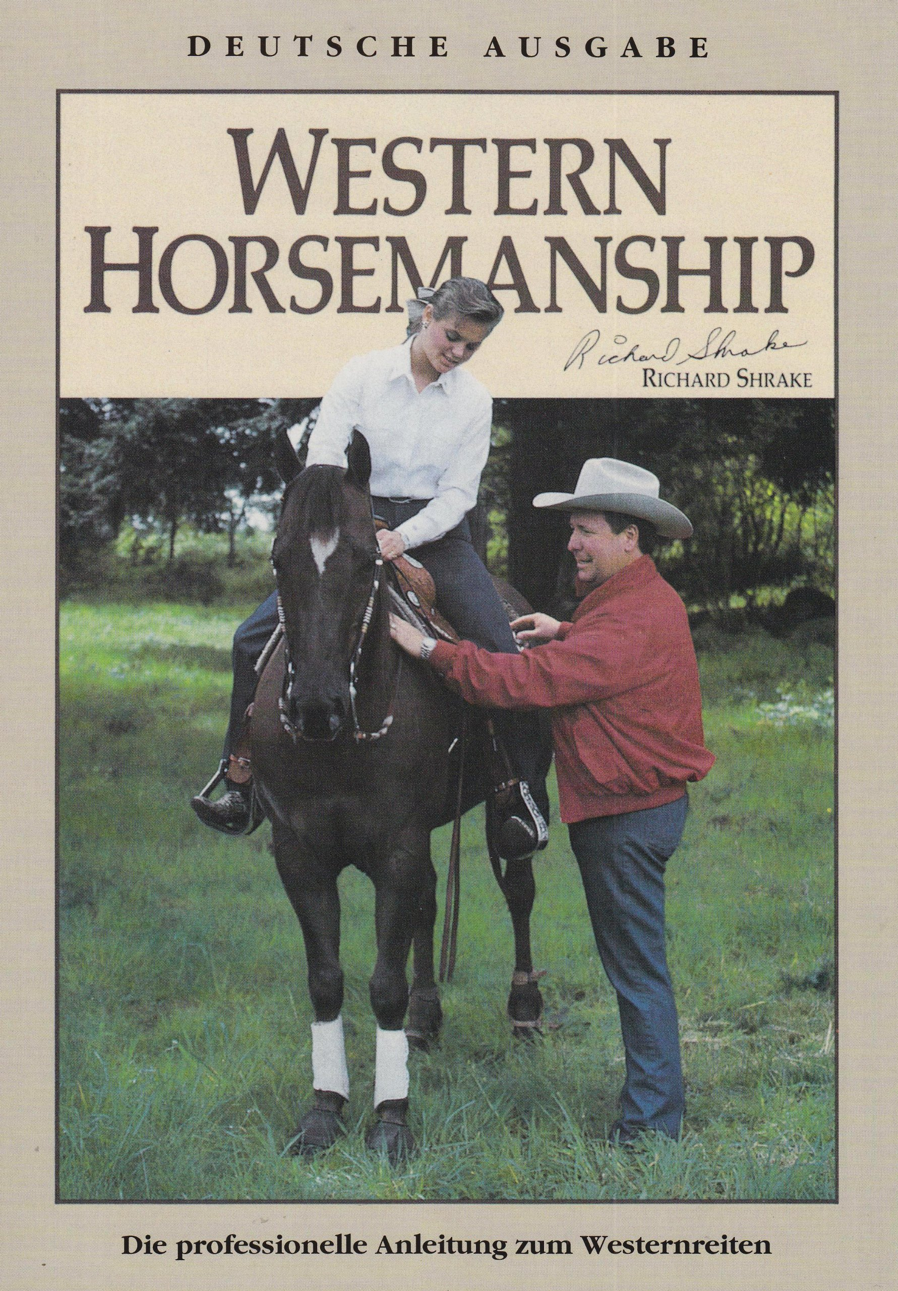Western Horsemanship: Die professionelle Anleitung zum Westernreiten