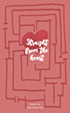 Straight From The Heart: A Nottingham College Anthology: Follow On