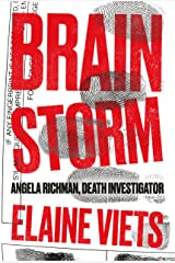 Brain Storm (Angela Richman, Death Investigator Book 1)