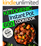 Ketogenic Instant Pot Cookbook: 600 Low Carb High-Fat Keto Recipes that Cook Themselves (The  Keto LCHF Series) (English Edition)