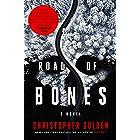 Road of Bones: A Novel