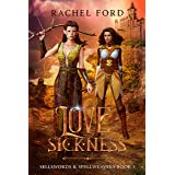 Love Sickness (Sellswords & Spellweavers series Book 5)