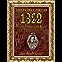 """1822: A Independência do Brasil e seu reconhecimento pela """"Comitas Gentium"""" [Edição Anotada e Corrigida]"""