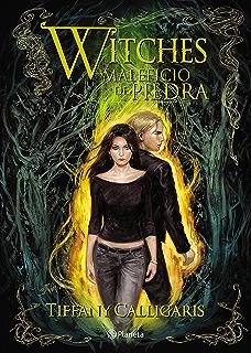 Witches 3. Maleficio de piedra (Spanish Edition)