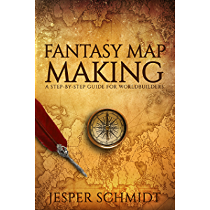 Fantasy Map Making: A step-by-step guide for worldbuilders