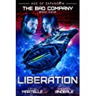 Liberation: A Military Space Opera (The Bad Company Book 4)