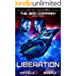 Liberation: Age of Expansion - A Kurtherian Gambit Series (The Bad Company Book 4)