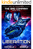 Liberation: Age of Expansion - A Kurtherian Gambit Series (The Bad Company Book 4) (English Edition)