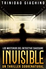 Invisible (Los misterios del Detective Saussure nº 2) (Spanish Edition) Kindle Edition
