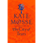 The City of Tears (The Burning Chambers)