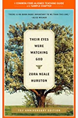 A Teacher's Guide to Their Eyes Were Watching God: Common-Core Aligned Teacher Materials and a Sample Chapter Kindle Edition