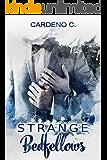 Strange Bedfellows: A Contemporary Gay Romance