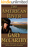 The American River (The Rivers of the West Book 1)