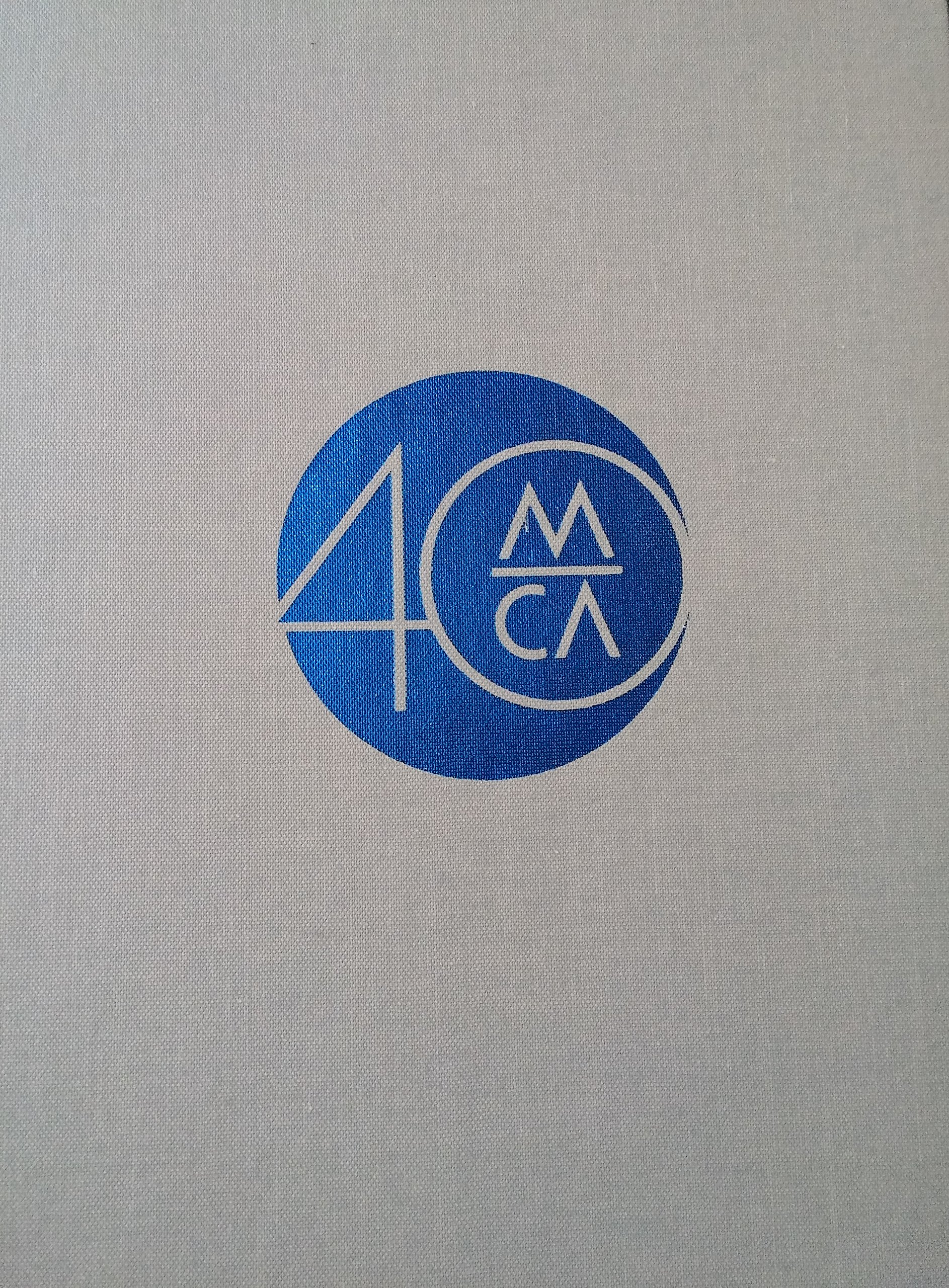 The Museum of Contemporary Art of Chicago on Our Fortieth Anniversary ebook