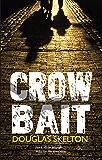 Crow Bait (Davie McCall Book 2)