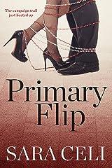 Primary Flip (Vote For Love Book 2)