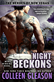Night Beckons (The Heroes of New Vegas Book 4)