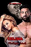 Celina (The Legend Series Book 1)