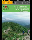 KIJE JAPAN GUIDE vol.7 100 Beloved Mountains of Japan (English Edition)