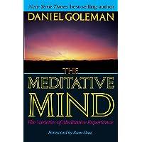 Meditative Mind: The  Varieties of Meditative Experience