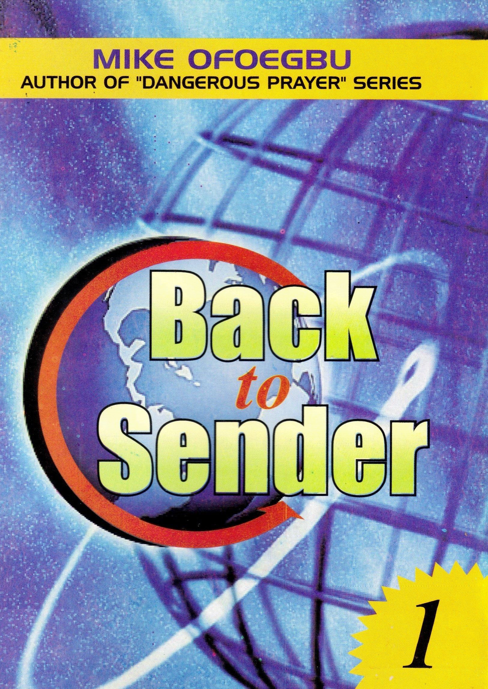 Back to Sender (Part I): Mike Ofoegbu: Amazon com: Books