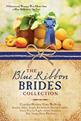 The Blue Ribbon Brides Collection: 9 Historical Women Win More than a Blue Ribbon at the Fair Kindle Edition