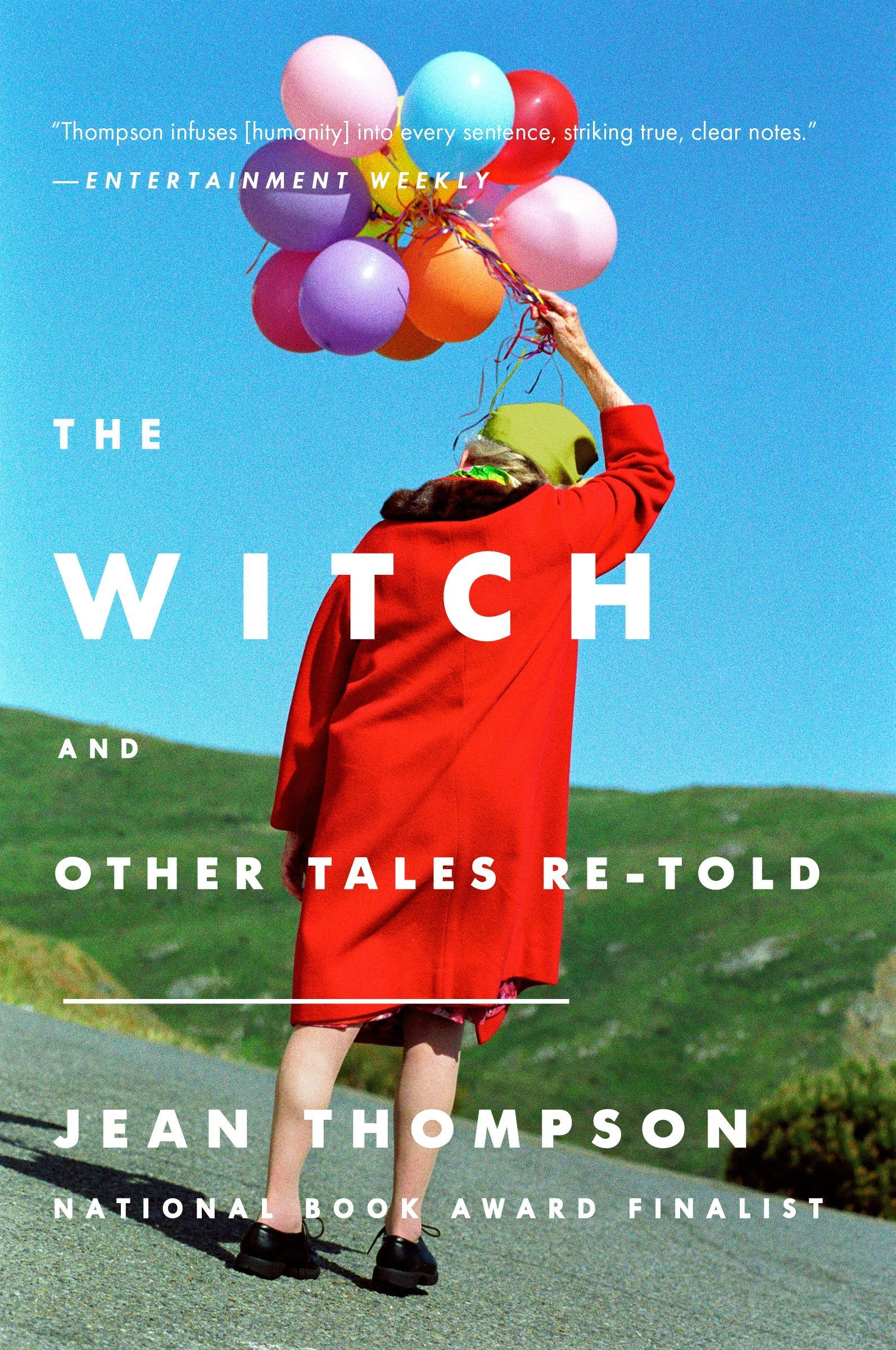The Witch: And Other Tales Re-told: Jean Thompson: 9780147516985 ...