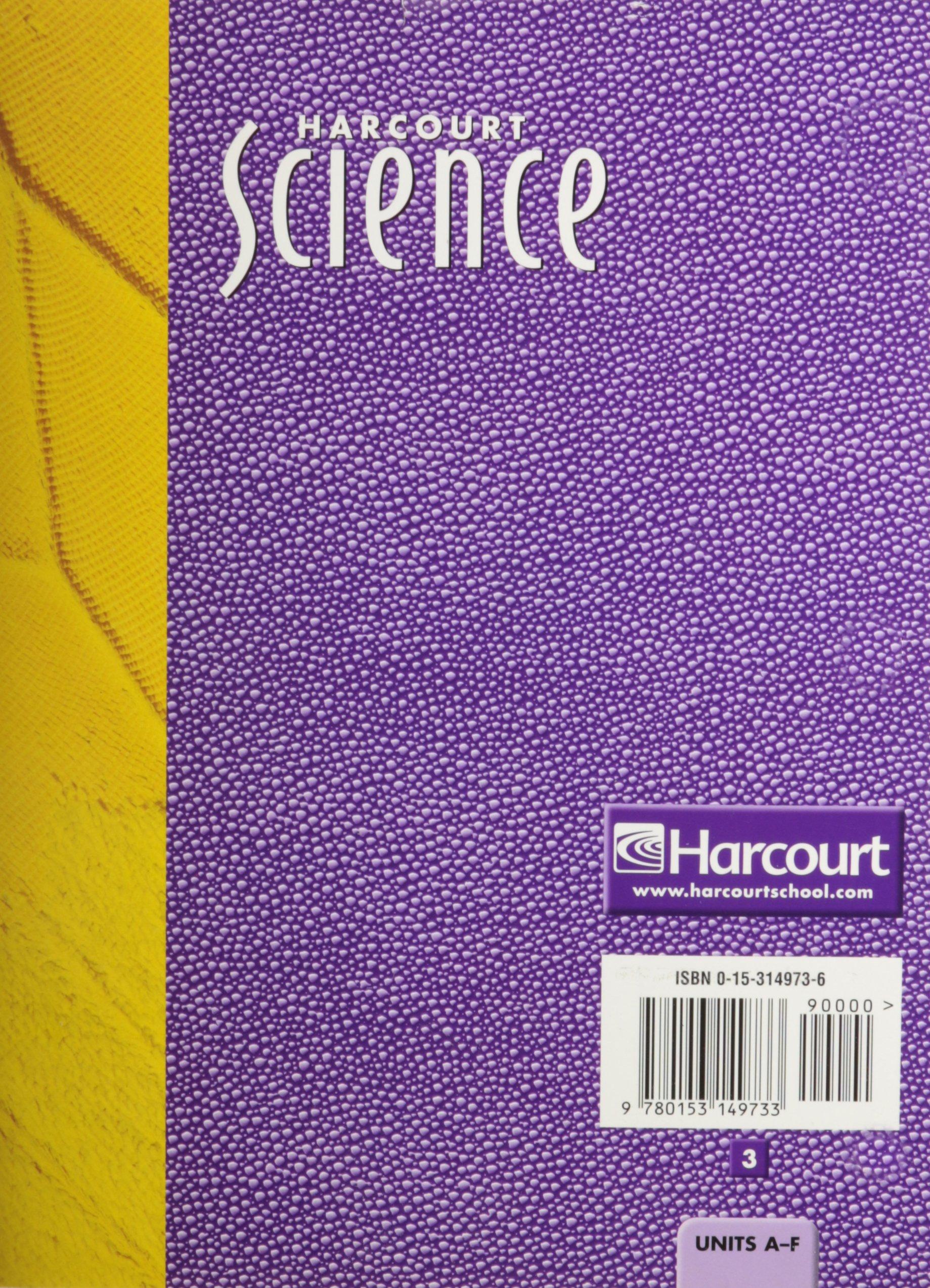Harcourt Science Workbook, Teacher's Edition, Grade 3, Units A-F: Inc.  Harcourt: 9780153149733: Amazon.com: Books