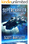 Supercarrier: The Ixan Prophecies Trilogy Book 1