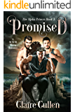 Promised (The Alpha Princes Book 3)