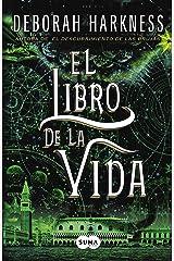 El libro de la vida (El descubrimiento de las brujas 3) (Spanish Edition) Kindle Edition