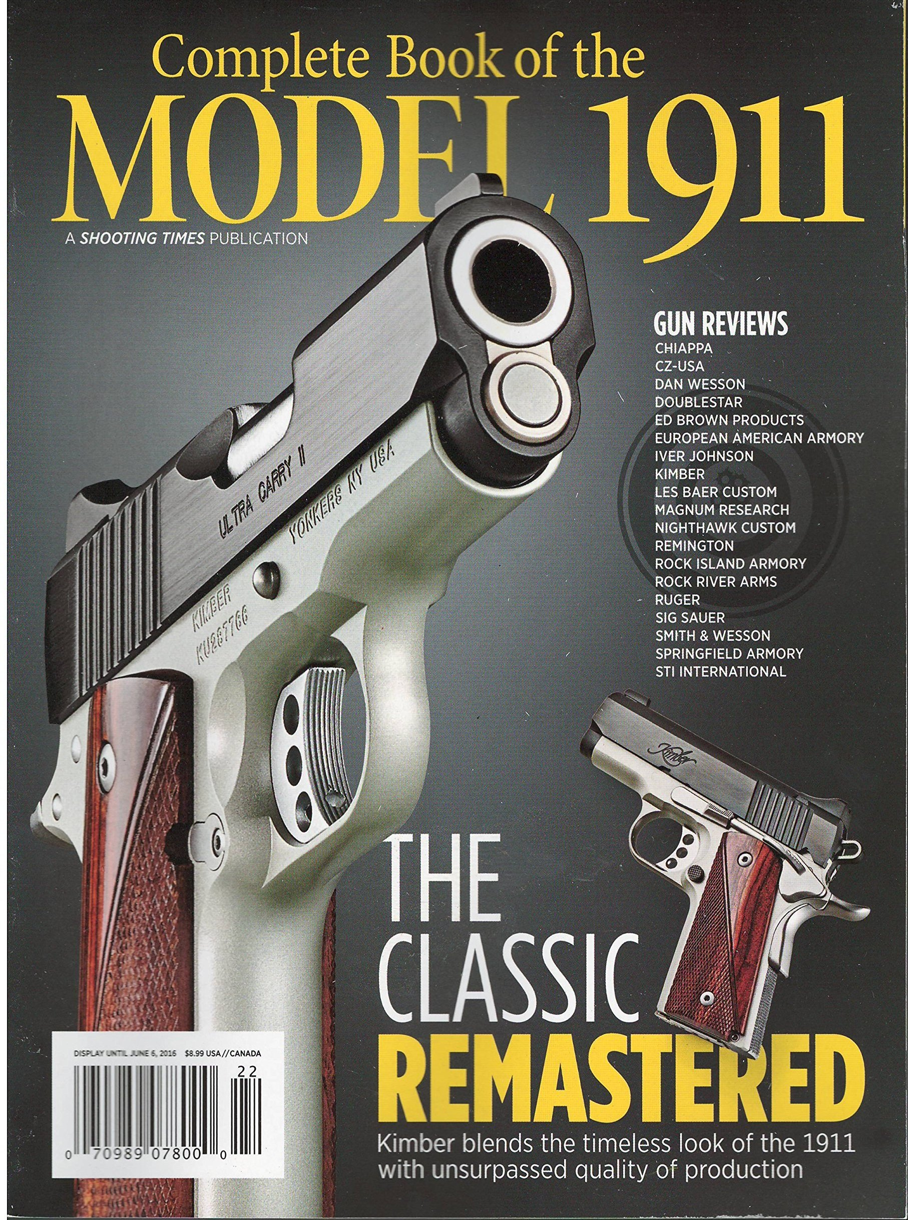 Complete book of the model 1911 Shooting Times 2016: Amazon
