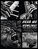 Hear Me Howling! Blues, Ballads, & Beyond (4 CD + Book)