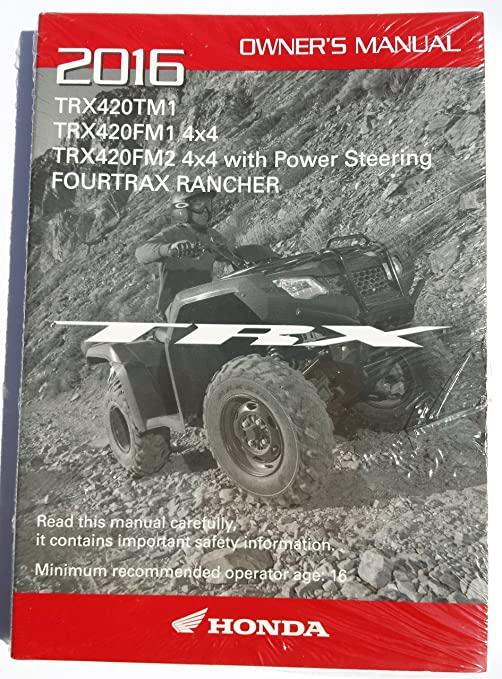 amazon com genuine honda atv owners manual 2016 trx420tm1 trx420fm1 rh amazon com atv owners manual downloads polaris atv owners manual