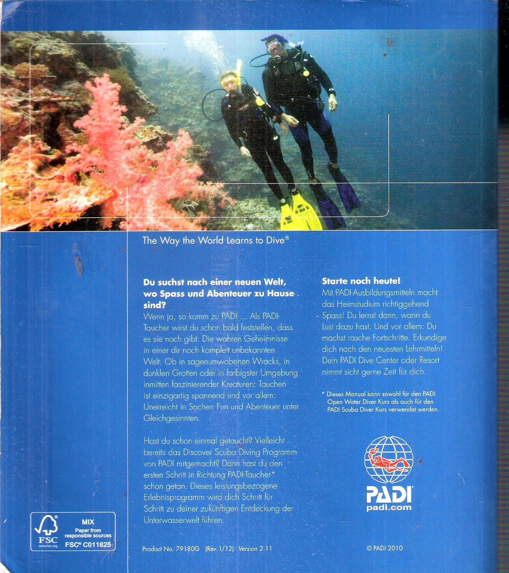PADI Open Water Diver Manual Revised 2010 Version: Padi