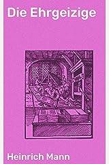 Die Ehrgeizige (German Edition) Kindle Edition