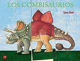 Los combisaurios (Mis primeras enciplopedias temáticas)
