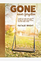 Gone Never Forgotten Kindle Edition