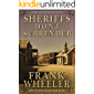 Sheriffs Don't Surrender (Westward Saga Western) (A Western Adventure Fiction)