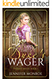 The Duke's Wager: Defiant Brides Book 1