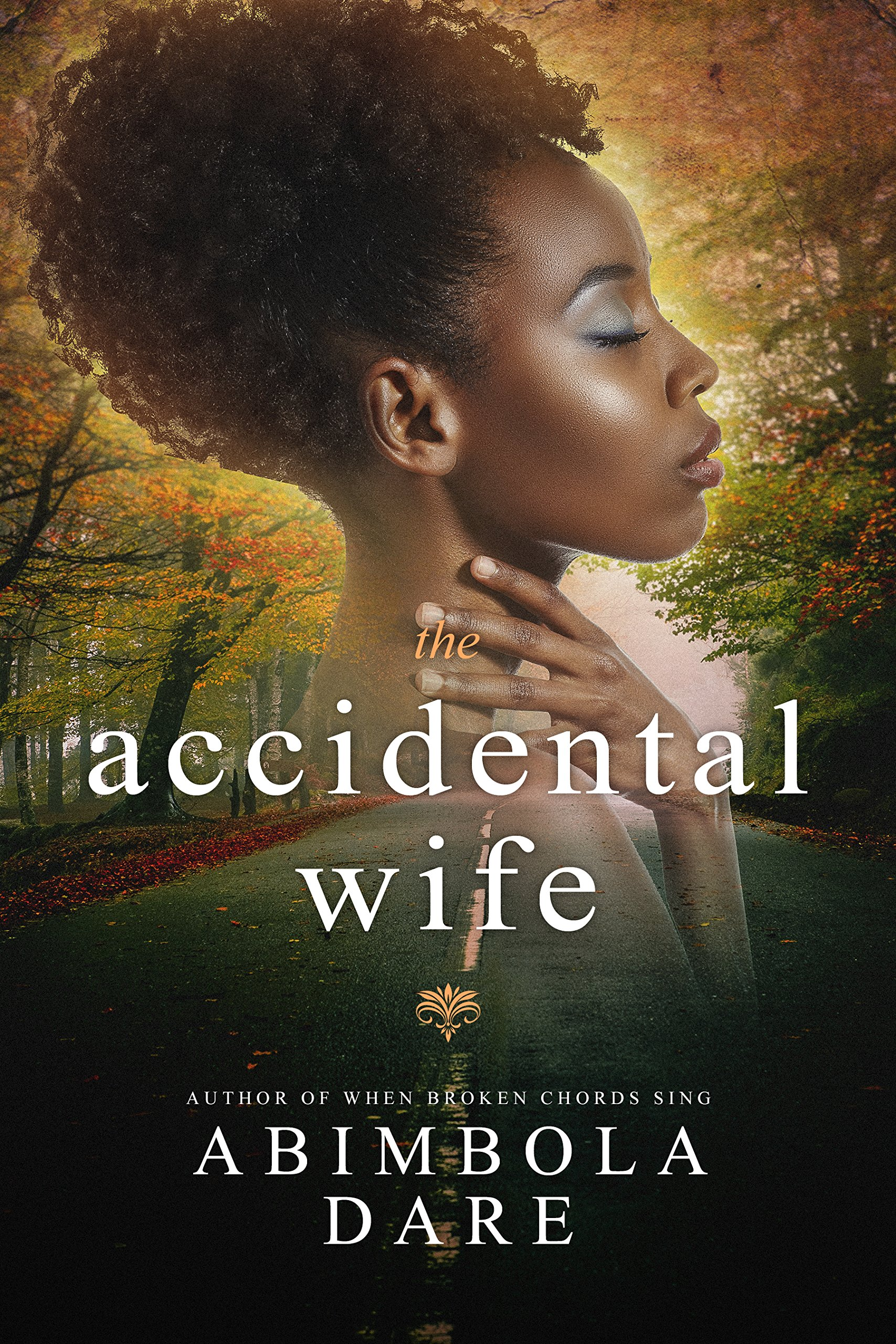 The Accidental Wife  English Edition