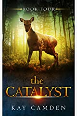 The Catalyst (The Alignment Book 4) Kindle Edition