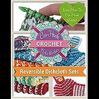 Learn How-To Cro-Hook Crochet: Cro-Hook Crochet: Reversible Dishcloth Sets (English Edition)