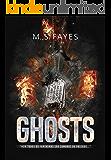 """GHOSTS: """"Nem todos os fantasmas são sombras do passado..."""""""