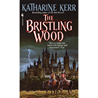 The Bristling Wood (Deverry Book 3)