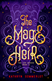 The Mage Heir (The Life Siphon Book 2)
