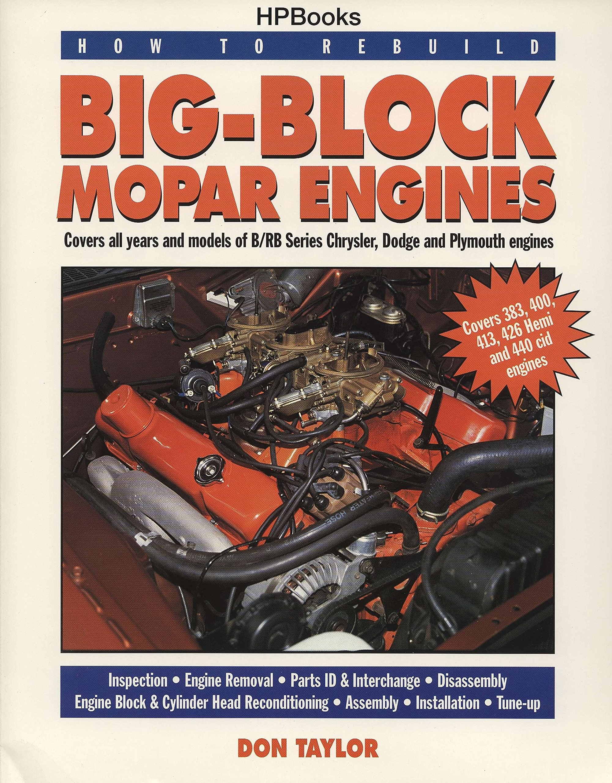 Big-Block Mopar Engines (How to Rebuild): Don Taylor: 9781557881908:  Amazon.com: Books